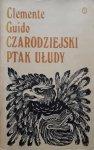 Clemente Guido • Czarodziejski ptak ułudy