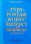 Tadeusz Szaniawski SDB • Typy postaw wobec śmierci a osobowość
