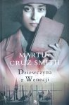 Martin Cruz Smith • Dziewczyna z Wenecji