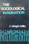 C. Wright Mills • The Sociological Imagination