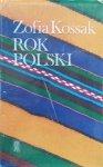 Zofia Kossak • Rok polski