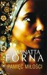 Aminatta Forna • Pamięć miłości