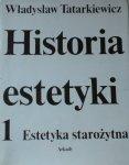 Władysław Tatarkiewicz • Historia estetyki. Estetyka starożytna