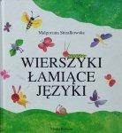Małgorzata Strzałkowska • Wierszyki łamiące języki