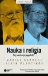 Daniel Dennett, Alvin Plantinga • Nauka i religia. Czy można je pogodzić?