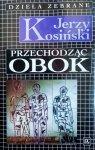 Jerzy Kosiński • Przechodząc obok