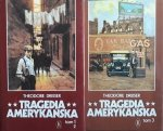 Theodore Dreiser • Tragedia Amerykańska. 3 Tomy
