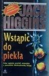 Jack Higgins • Wstąpić do piekła