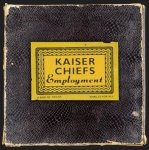 Kaiser Chiefs • Employment • CD