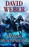 David Weber • Wybór wojowniczki