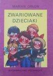 Marian Orłoń • Zwariowane dzieciaki [Jerzy Flisak]