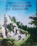 Stanisław Pagaczewski • Z tobołkiem za Kraków