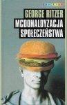 George Ritzer • Mcdonaldyzacja społeczeństwa