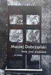 Maciej Dobrzański • Imię jest znakiem