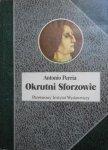Antonio Perria • Okrutni Sforzowie