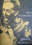 Nikos Kazantzakis • Grek Zorba
