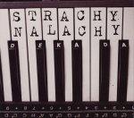 Strachy na Lachy • Dekada • CD