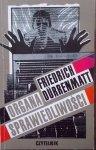 Friedrich Durrenmatt • Organa sprawiedliwości