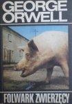 George Orwell • Folwark zwierzęcy