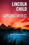 Lincoln Child • Grobowiec