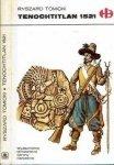 Ryszard Tomicki • Tenochtitlan 1521 [Historyczne Bitwy]