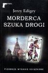 Jerzy Edigey • Morderca szuka drogi