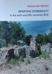 Aleksander Wolicki • Spartan Symmachy ine the sixth and fifth centuries BCE