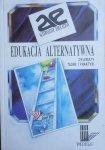 red. Bugusław Śliwerski • Edukacja alternatywna. Dylematy teorii i praktyki