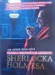 Sir Arthur Conan Doyle • Księga wszystkich dokonań Sherlocka Holmesa