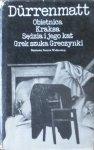Friedrich Durrenmatt • Obietnica. Kraksa. Sędzia i jego kat. Grek szuka Greczynki