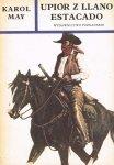 Karol May • Upiór z Llano Estacado