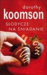Dorothy Koomson • Słodycze na śnadanie