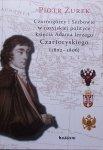 Piotr Żurek • Czarnogórcy i Serbowie w rosyjskiej polityce księcia Adama Jerzego Czartoryskiego 1802-1806