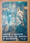 Studia z dziejów kościoła św. Krzyża w Krakowie część III