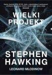 Stephen Hawking, Leonard Mlodinow • Wielki projekt