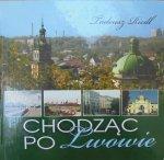 Tadeusz Riedl • Chodząc po Lwowie