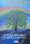 Albo Albo 4/2006 problemy psychologii i kultury • Neopsychologia [Jung]