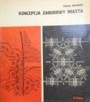 Stefan Koziński • Koncepcja zabudowy miasta