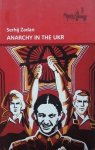 Serhij Żadan • Anarchy in the UKR