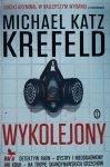 Michael Katz Krefeld • Wykolejony