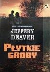Jeffery Deaver • Płytkie groby