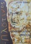 Józef Bańka • Plotyn i odwieczne pytania tom 2