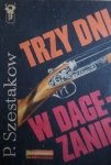 Paweł Szestakow • Trzy dni w Dagezanie