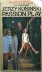 Jerzy Kosiński • Passion Play