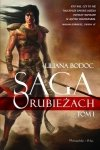 Liliana Bodoc • Saga o Rubieżach. Tom 1