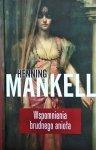 Henning Mankell • Wspomnienia brudnego anioła