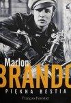 Francois Forestier • Marlon Brando: Piękna bestia