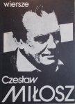Czesław Miłosz • Wiersze  [Nobel 1980]