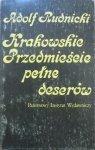 Adolf Rudnicki • Krakowskie przedmieście pełne deserów