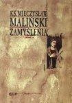 Mieczysław Maliński • Zamyślenia